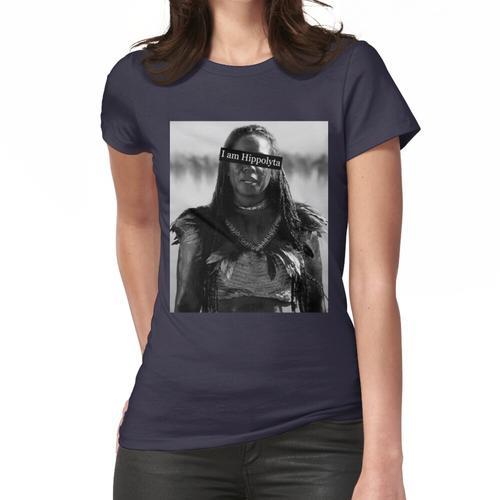 Ich bin Hippolyta Frauen T-Shirt