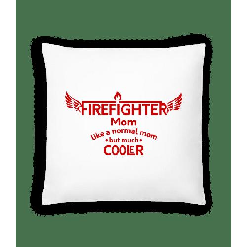 Cool Firefighter Mom - Kissen