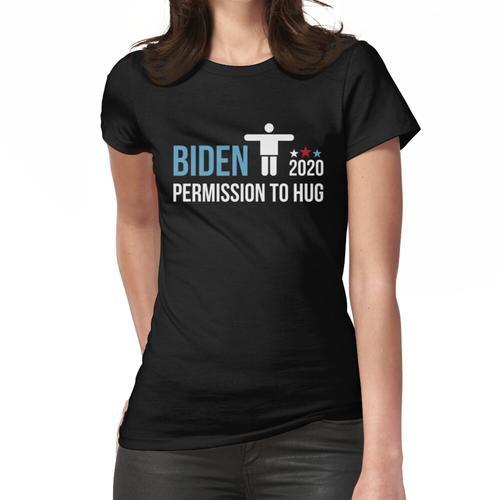 Erlaubnis zum Umarmen - Ich habe eine Erlaubnis Joe Biden 2020 Frauen T-Shirt