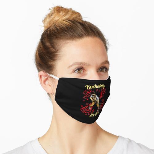 Rockabilly Rockabillystyle Rockabilly for live Rockabilly Shirt Maske