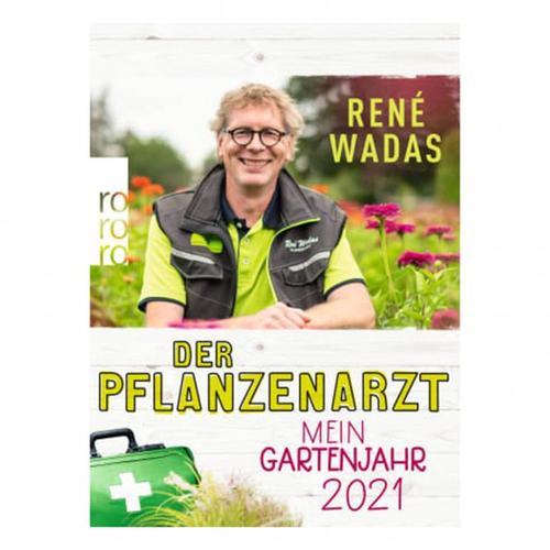 Der Pflanzenarzt: Mein Gartenjahr 2021- Kalender