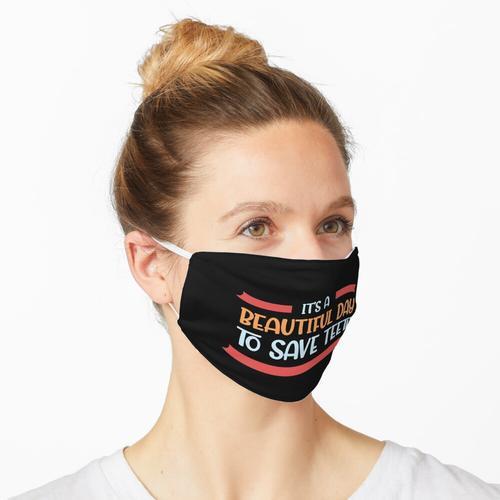 Zahnärztliche Zitate für einen Zahnarzt Maske