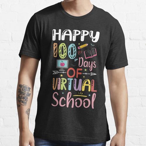 Happy 100 Tage Virual School / 100. Tag Virual School / 100 Tage Schule / Virtuell Essential T-Shirt