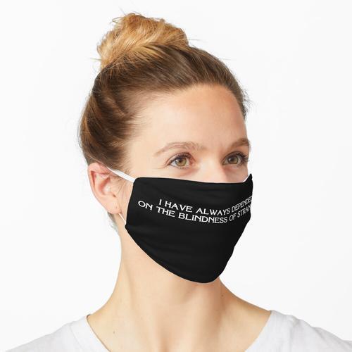 Blindheit von Fremden Maske