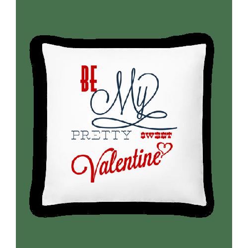 Be My Valentine - Kissen