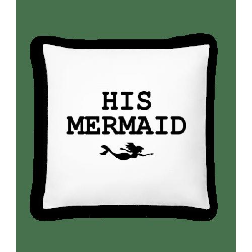 His Mermaid - Kissen