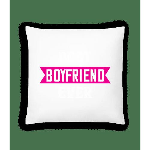Best Boyfriend Ever - Kissen