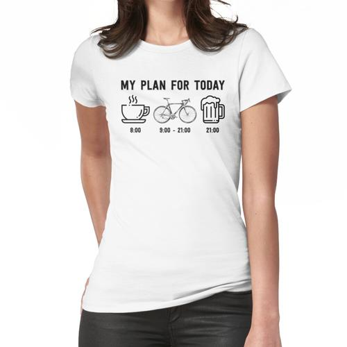 Mein Plan für heute: Kaffee, Fahrrad und Bier Frauen T-Shirt