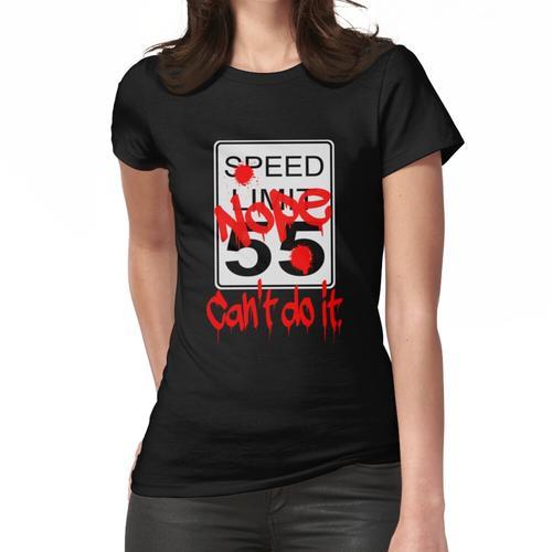 Geschwindigkeitsbegrenzung - Nein Frauen T-Shirt