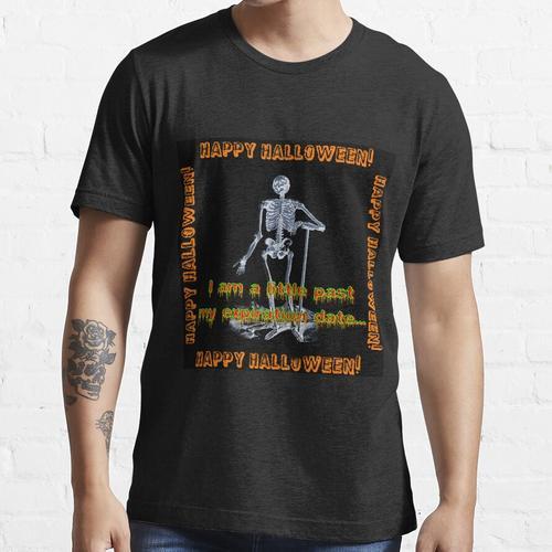 Ich bin ein wenig nach meinem Ablaufdatum Essential T-Shirt