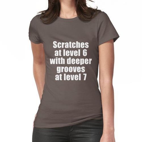Kratzer auf Stufe 6 mit tieferen Rillen auf Stufe 7 Frauen T-Shirt