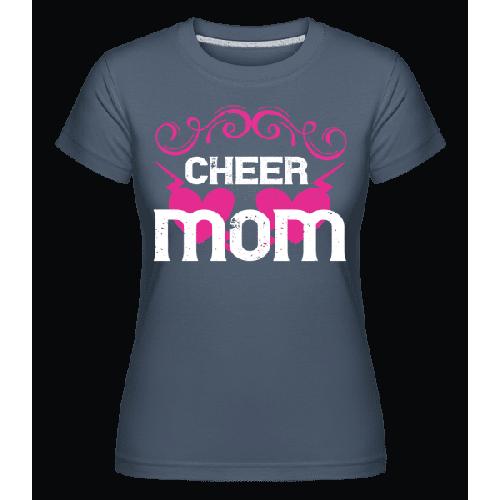 Cheer Mom - Shirtinator Frauen T-Shirt