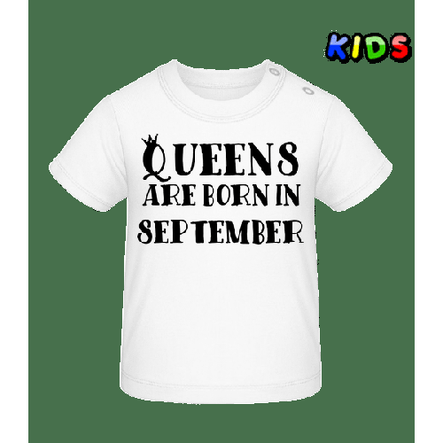 Queens Are Born In September - Baby T-Shirt