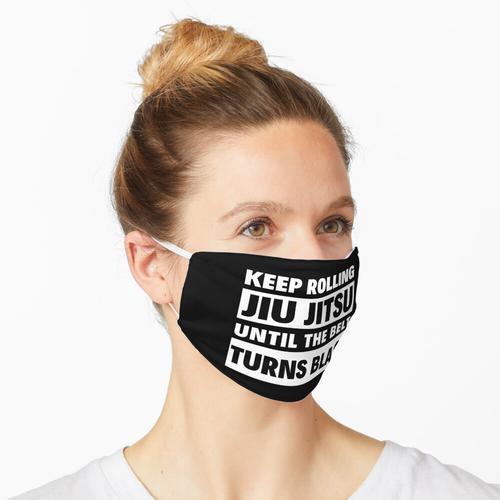 Rollen Sie weiter Jiu Jitsu, bis der Gürtel schwarz wird Maske