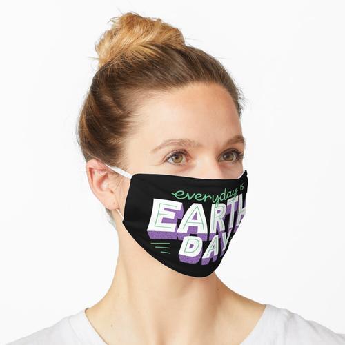 Jeder Tag ist Erdtag Maske