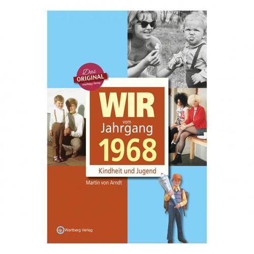 Wir vom Jahrgang 1968 - Kindheit und Jugend