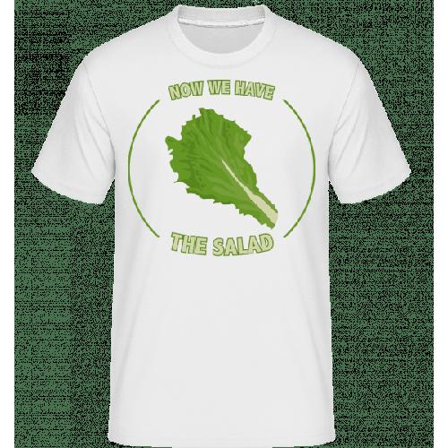 Now We Have The Salad - Shirtinator Männer T-Shirt