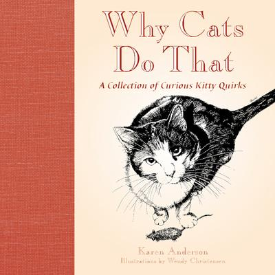 Willow Creek Press Why Cats Do That Book