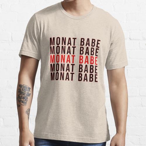 Monat Babe Shirt - Monat Shirt - Shampoo Händler T-Shirt - Monat - Shampoo Hustle Essential T-Shirt