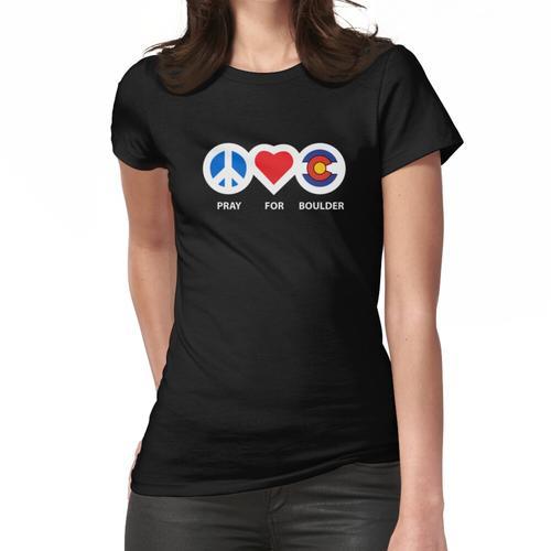 Bete für Boulder, Boulder Strong, Boulder Shooting Frauen T-Shirt