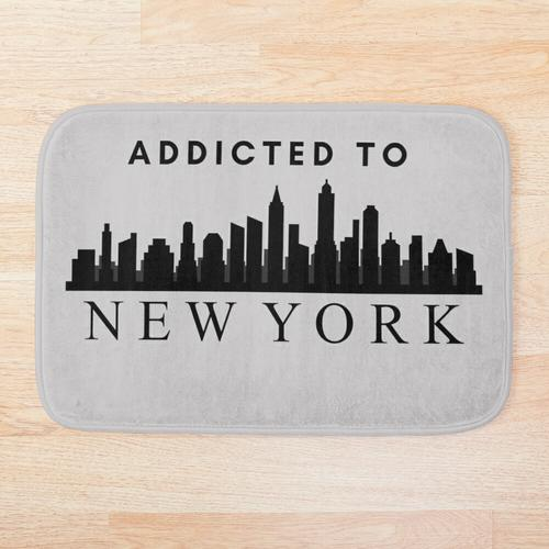 Addicted To New York, Addicted To New York Aufkleber, Addicted To New York Maske, Addicte Badematte