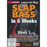 Phil Williams Slap Bass In 6 Wee...