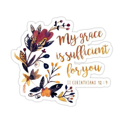 II Corinthians 12:9 Sticker