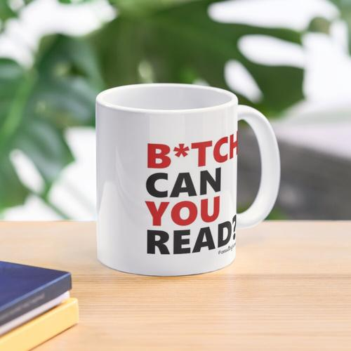 Per My Last Email/B*tch Can You Read? Mug